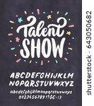 talent show. vector chalkboard...   Shutterstock .eps vector #643050682