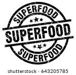 superfood round grunge black... | Shutterstock .eps vector #643205785