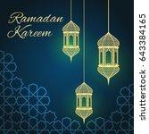 ramadan greeting card on blue... | Shutterstock . vector #643384165