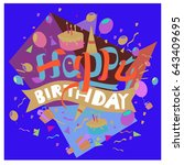 happy birthday typography... | Shutterstock .eps vector #643409695