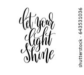let your light shine black and... | Shutterstock .eps vector #643531036