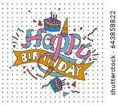 happy birthday typography... | Shutterstock .eps vector #643858822