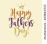 happy father's day. typography... | Shutterstock .eps vector #643861522