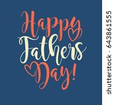 happy father's day. typography... | Shutterstock .eps vector #643861555