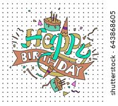 happy birthday typography... | Shutterstock .eps vector #643868605