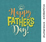 happy father's day. typography... | Shutterstock .eps vector #643869016