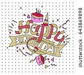 happy birthday typography... | Shutterstock .eps vector #643869898