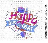 happy birthday typography... | Shutterstock .eps vector #643877845