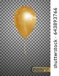balloon gold on a transparent... | Shutterstock .eps vector #643893766