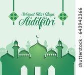 selamat hari raya aidilfitri... | Shutterstock .eps vector #643942366