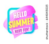 hello summer pink smear in...   Shutterstock .eps vector #644045035