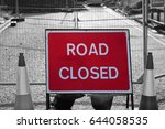 road closed sign in roadworks... | Shutterstock . vector #644058535