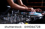 turntable  hand of dj on the... | Shutterstock . vector #644066728