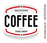 coffee vintage stamp sticker... | Shutterstock .eps vector #644233546