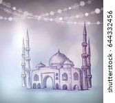 hand drawn sketch of the mosque ... | Shutterstock .eps vector #644332456