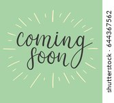 coming soon handwritten text.... | Shutterstock .eps vector #644367562