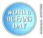 world oceans day concept poster ... | Shutterstock .eps vector #644373682
