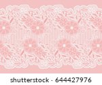 seamless wide lace ribbon.... | Shutterstock .eps vector #644427976