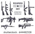 firearm set. automatic rifle ... | Shutterstock .eps vector #644482528