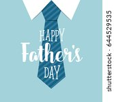 happy fathers day card design... | Shutterstock .eps vector #644529535