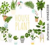 house plants. flowerpot... | Shutterstock .eps vector #644682088