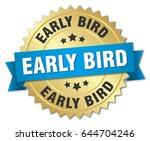 early bird round isolated gold... | Shutterstock .eps vector #644704246