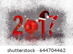 christmas and new year...   Shutterstock . vector #644704462