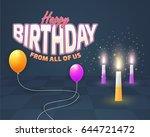 happy birthday celebration... | Shutterstock .eps vector #644721472
