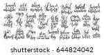 set of 25 handwritten lettering ... | Shutterstock . vector #644824042