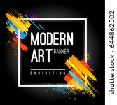 modern art banner with bright... | Shutterstock .eps vector #644862502