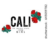 california text with red roses... | Shutterstock .eps vector #645059782