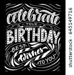 celebrate your birthday best... | Shutterstock .eps vector #645149716