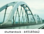 bridge blurred background | Shutterstock . vector #645185662