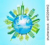 save world environment day... | Shutterstock .eps vector #645204442