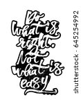 do what is right. not what is...   Shutterstock .eps vector #645254992
