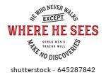 he who never walks except where ... | Shutterstock .eps vector #645287842
