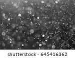 bokeh background grey   Shutterstock . vector #645416362
