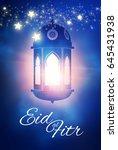 eid al fitr. islamic holiday.... | Shutterstock .eps vector #645431938