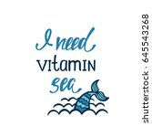 i need vitamin sea.... | Shutterstock .eps vector #645543268