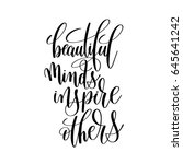 beautiful minds inspire others... | Shutterstock . vector #645641242