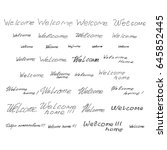 "calligraphy  phrase ""welcome""... | Shutterstock .eps vector #645852445"