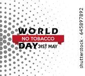 world no tobacco day... | Shutterstock .eps vector #645897892