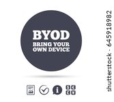 byod sign icon. bring your own... | Shutterstock .eps vector #645918982