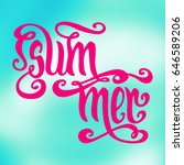 hand drawn pink word summer... | Shutterstock .eps vector #646589206
