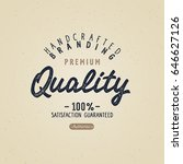 vintage badge. premium quality. ... | Shutterstock .eps vector #646627126