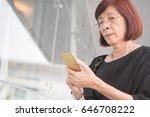 senior asian woman use smart... | Shutterstock . vector #646708222