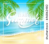 lettering hello summer on... | Shutterstock . vector #646862482