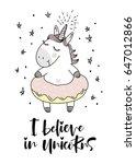 Stock vector believe in unicorn typography and unicorn illustration vector 647012866