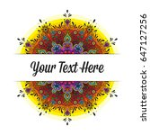 vector colorful mandala text... | Shutterstock .eps vector #647127256
