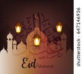 eid mubarak  happy eid  vector... | Shutterstock .eps vector #647146936